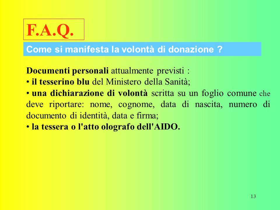 F.A.Q. Come si manifesta la volontà di donazione