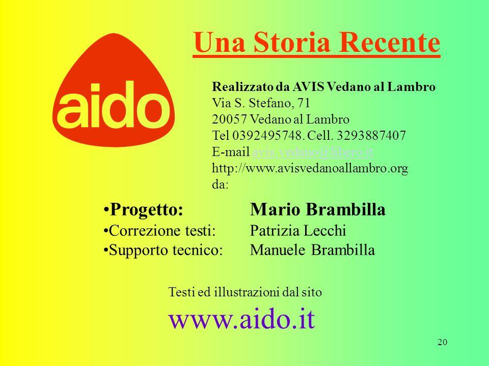 Una Storia Recente www.aido.it Progetto: Mario Brambilla