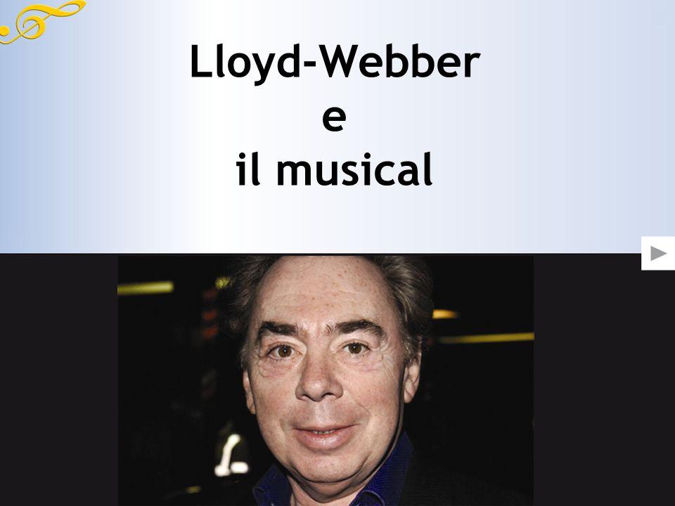 Lloyd-Webber e il musical