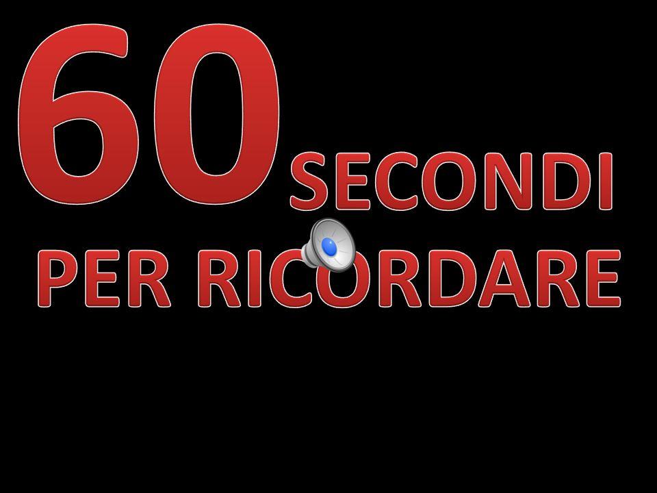 60 SECONDI PER RICORDARE