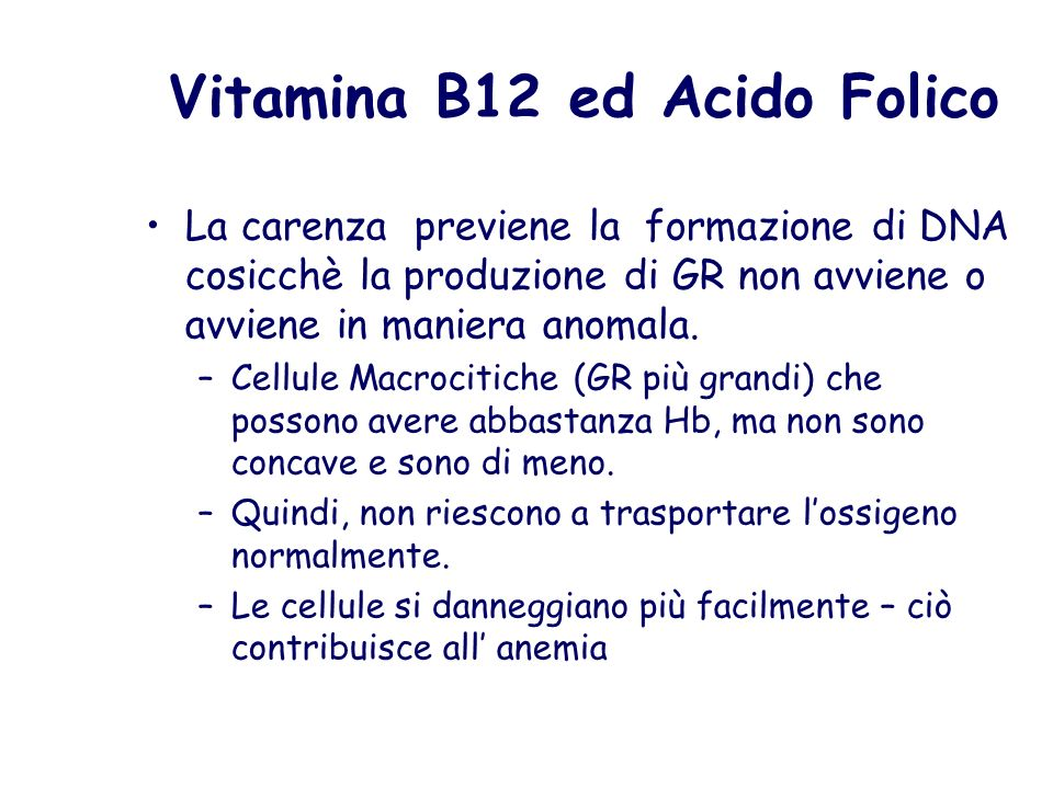 Vitamina B12 ed Acido Folico