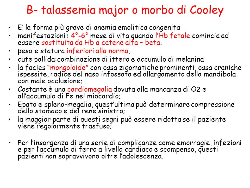B- talassemia major o morbo di Cooley