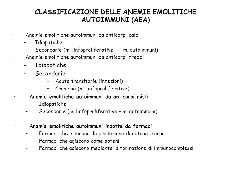 CLASSIFICAZIONE DELLE ANEMIE EMOLITICHE AUTOIMMUNI (AEA)