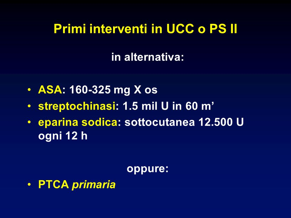 Primi interventi in UCC o PS II