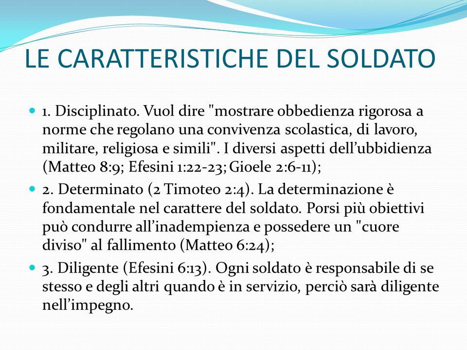 LE CARATTERISTICHE DEL SOLDATO