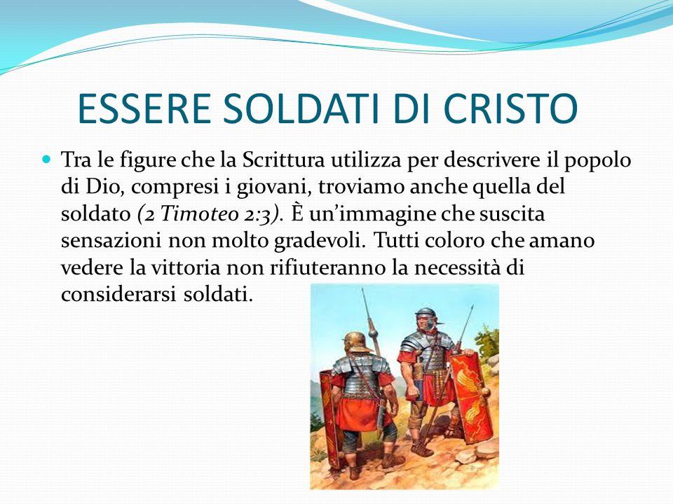 ESSERE SOLDATI DI CRISTO