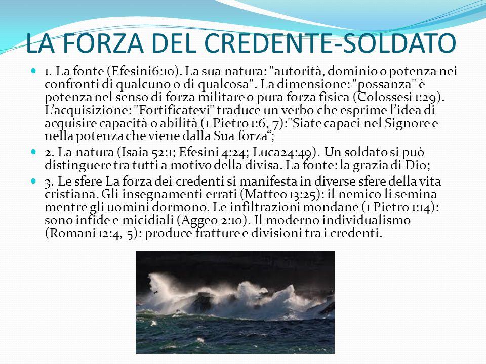 LA FORZA DEL CREDENTE-SOLDATO