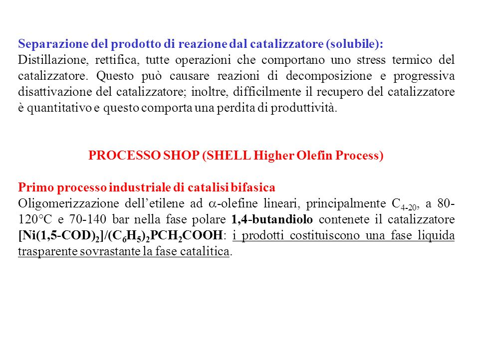 PROCESSO SHOP (SHELL Higher Olefin Process)