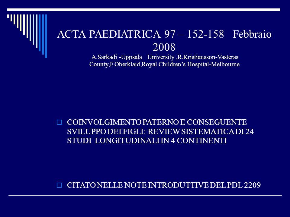 ACTA PAEDIATRICA 97 – 152-158 Febbraio 2008 A
