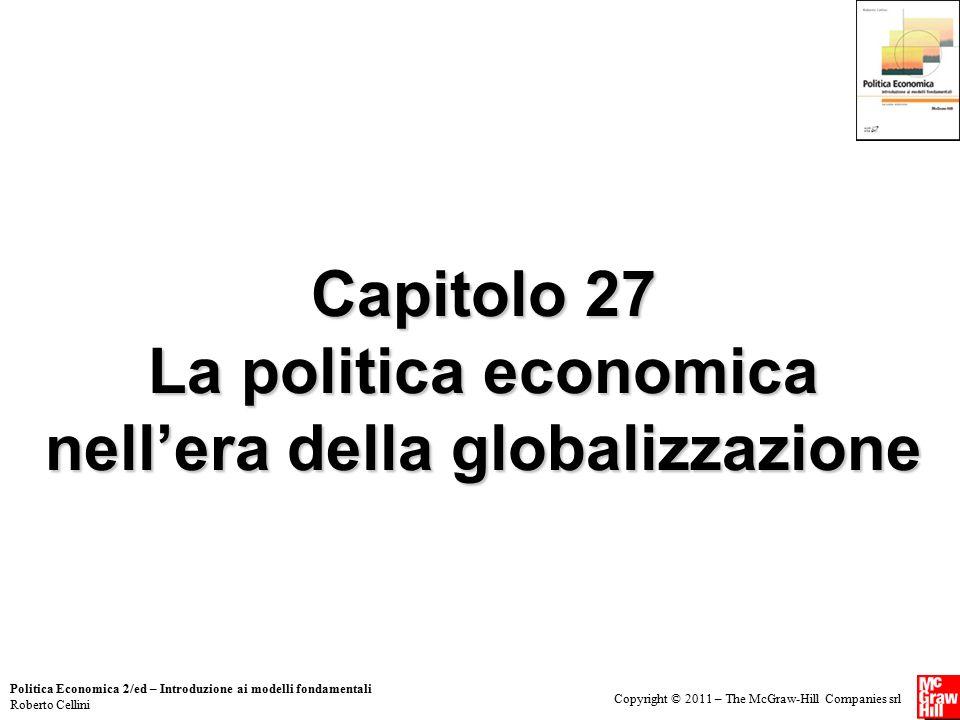 Capitolo 27 La politica economica nell'era della globalizzazione
