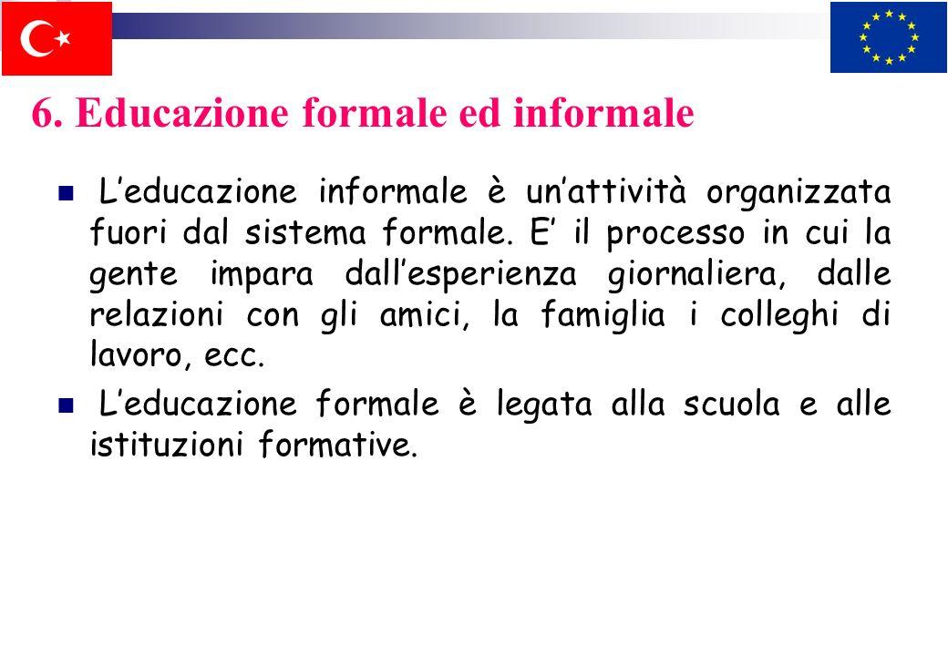 6. Educazione formale ed informale