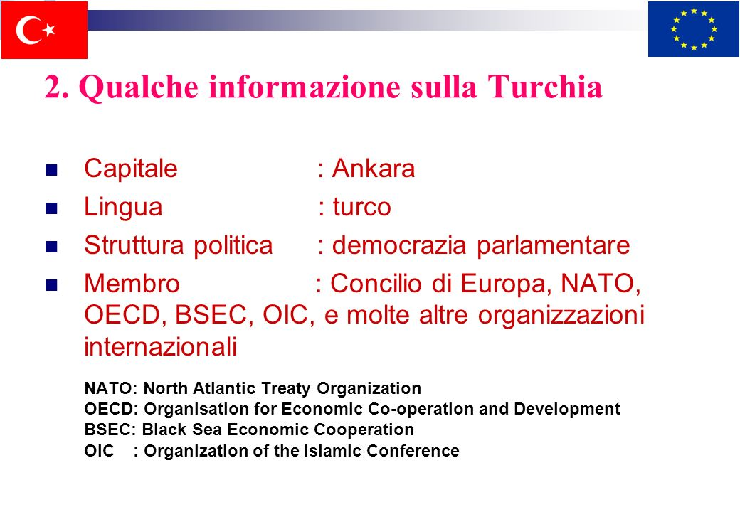 2. Qualche informazione sulla Turchia