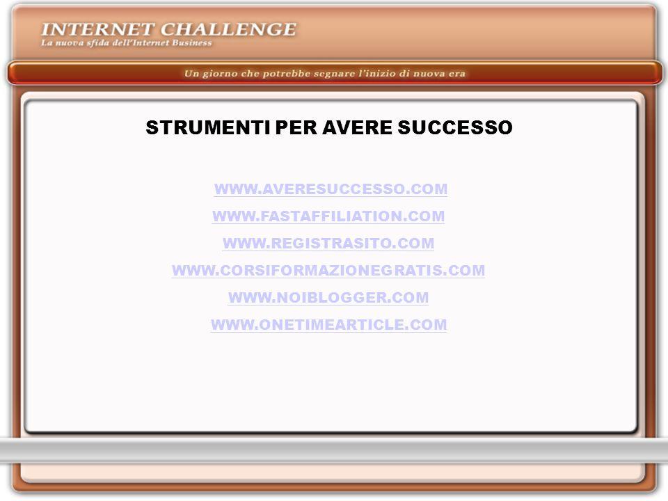 STRUMENTI PER AVERE SUCCESSO
