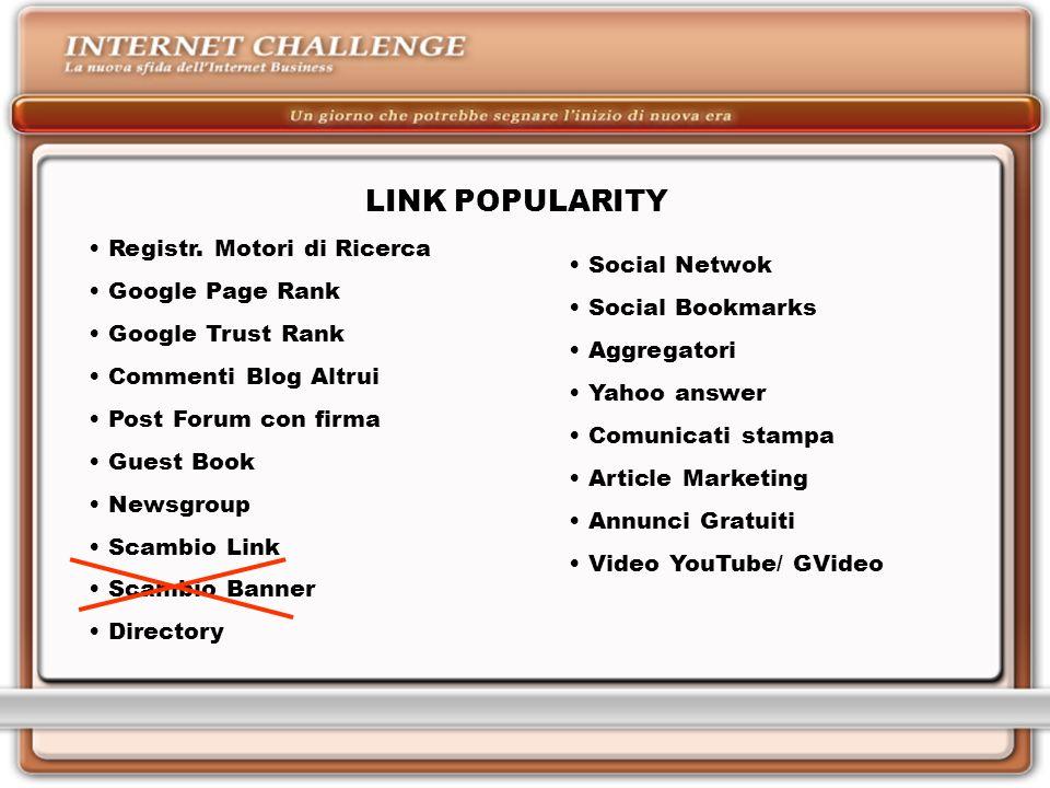 LINK POPULARITY Registr. Motori di Ricerca Google Page Rank
