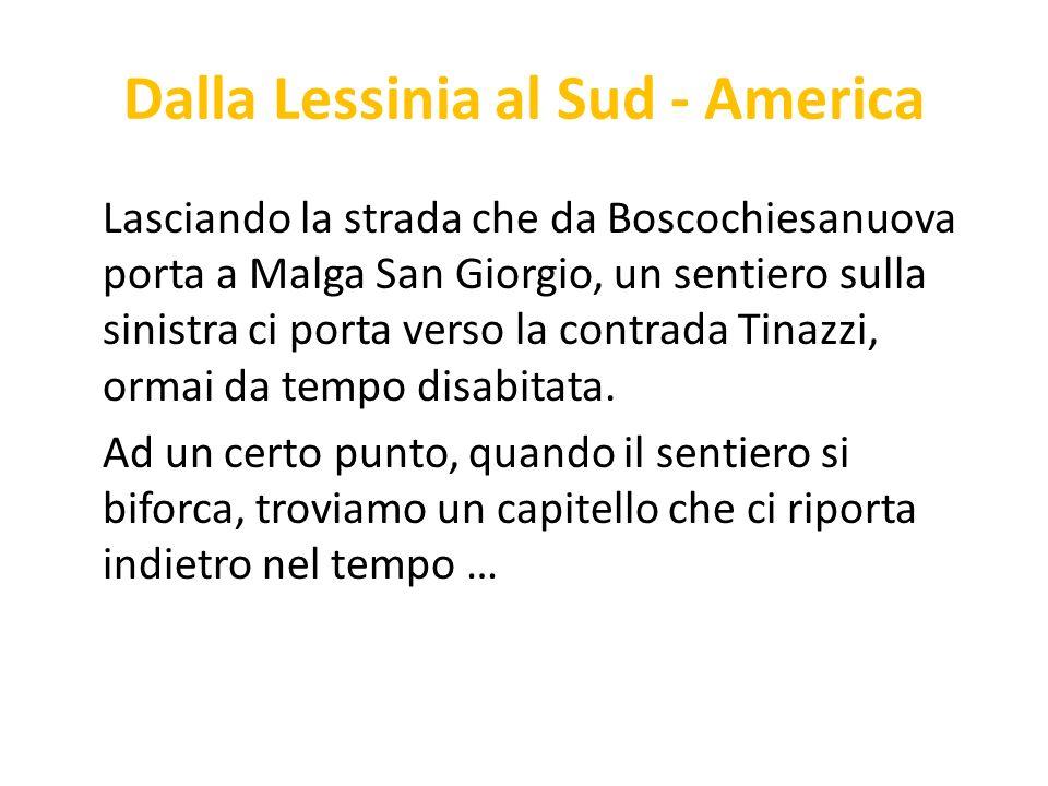 Dalla Lessinia al Sud - America