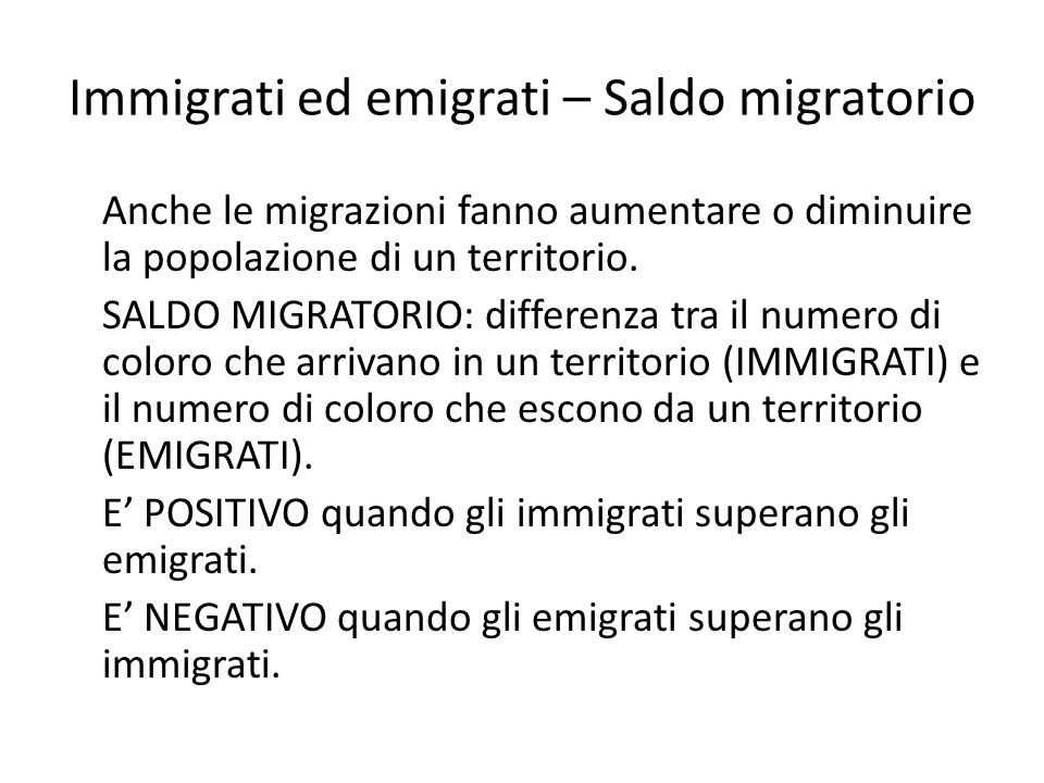 Immigrati ed emigrati – Saldo migratorio