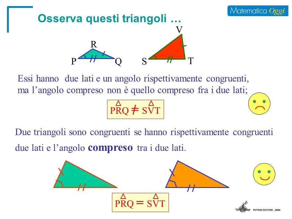 Osserva questi triangoli …