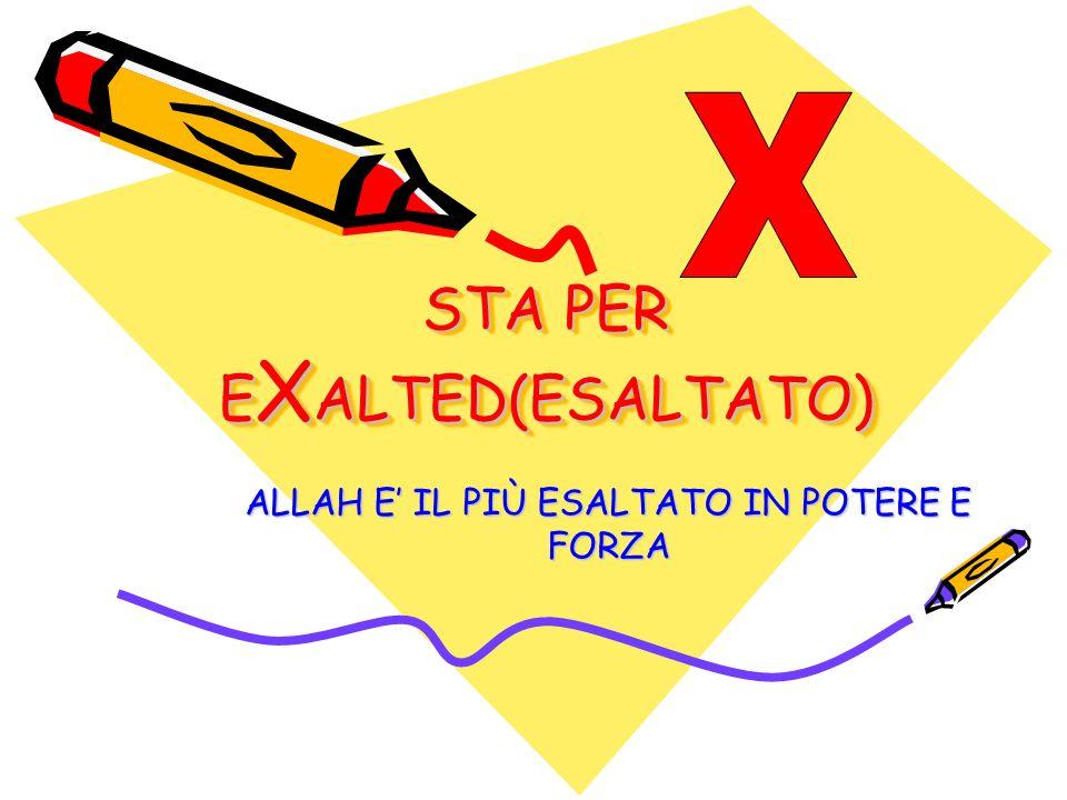 STA PER EXALTED(ESALTATO)