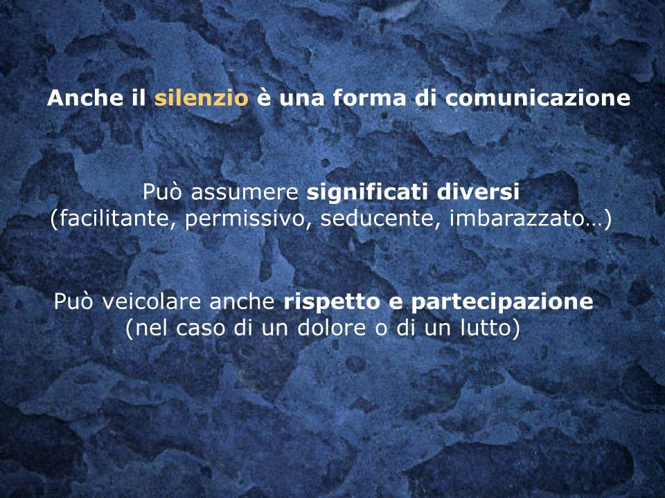 Anche il silenzio è una forma di comunicazione