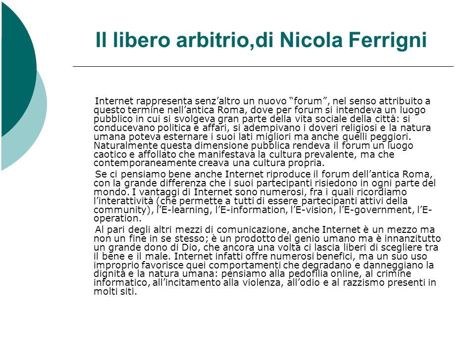 Il libero arbitrio,di Nicola Ferrigni