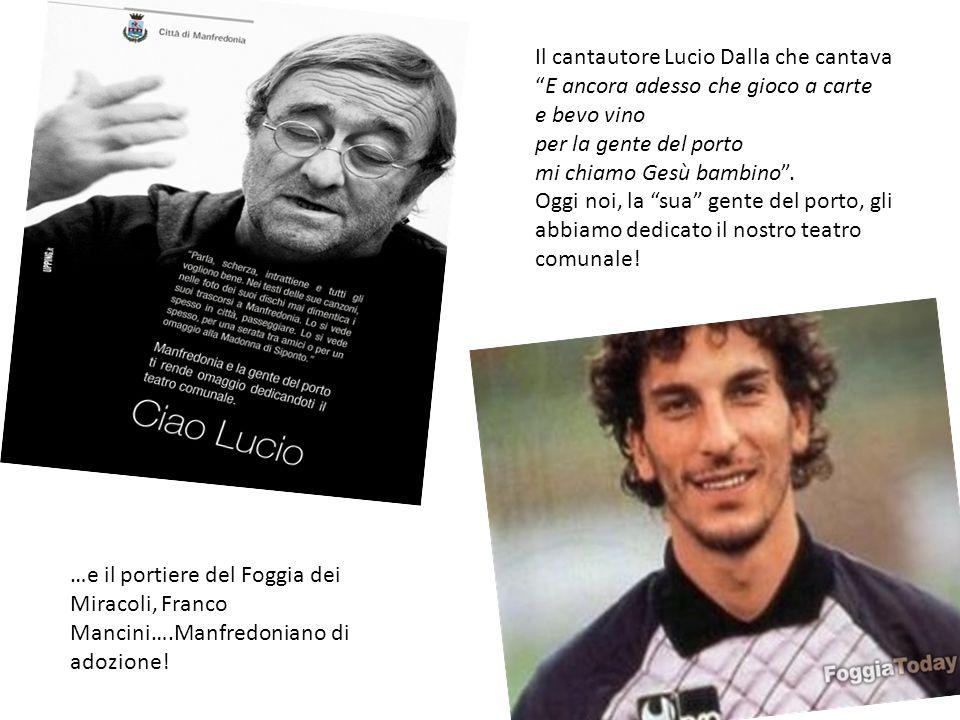 Il cantautore Lucio Dalla che cantava E ancora adesso che gioco a carte e bevo vino per la gente del porto mi chiamo Gesù bambino .