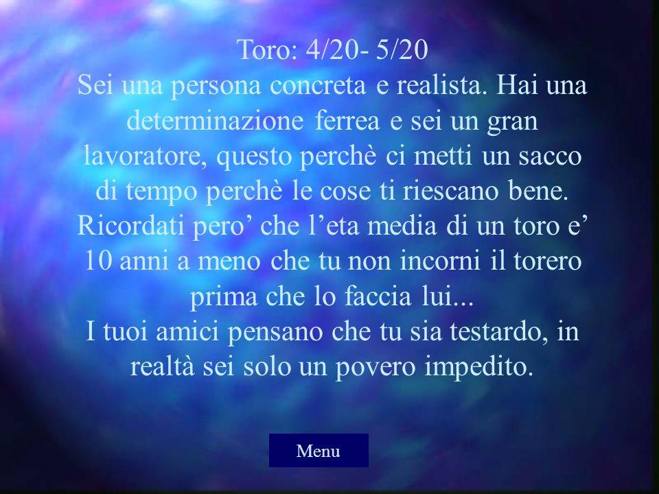 Toro: 4/20- 5/20