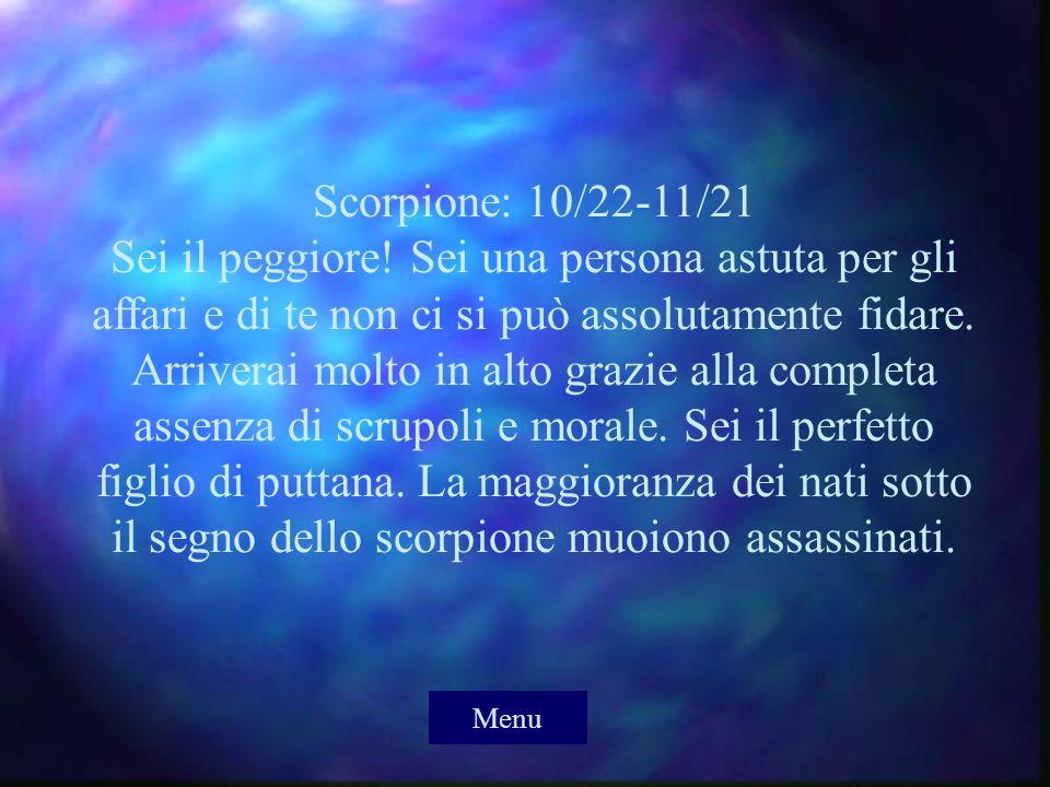 Scorpione: 10/22-11/21