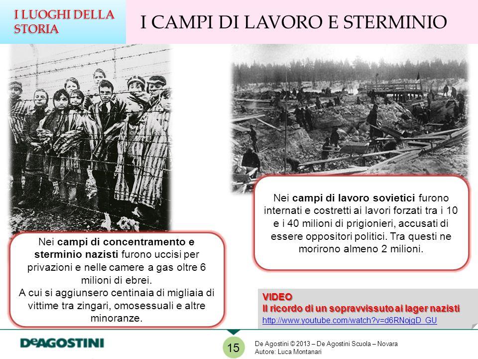 I CAMPI DI LAVORO E STERMINIO