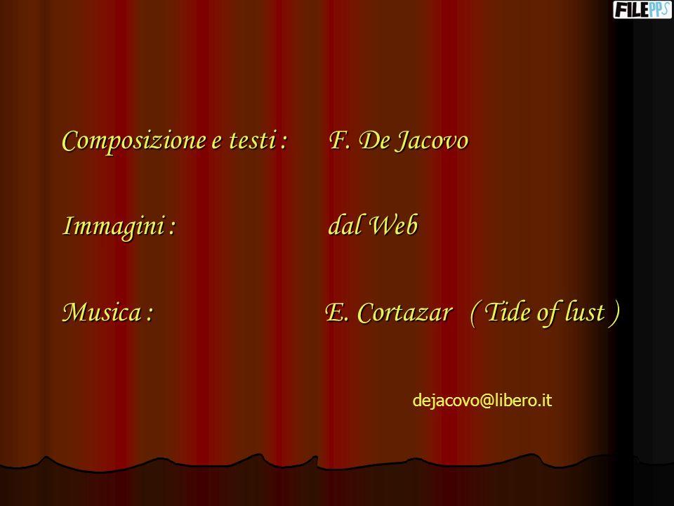Composizione e testi : F. De Jacovo Immagini : dal Web