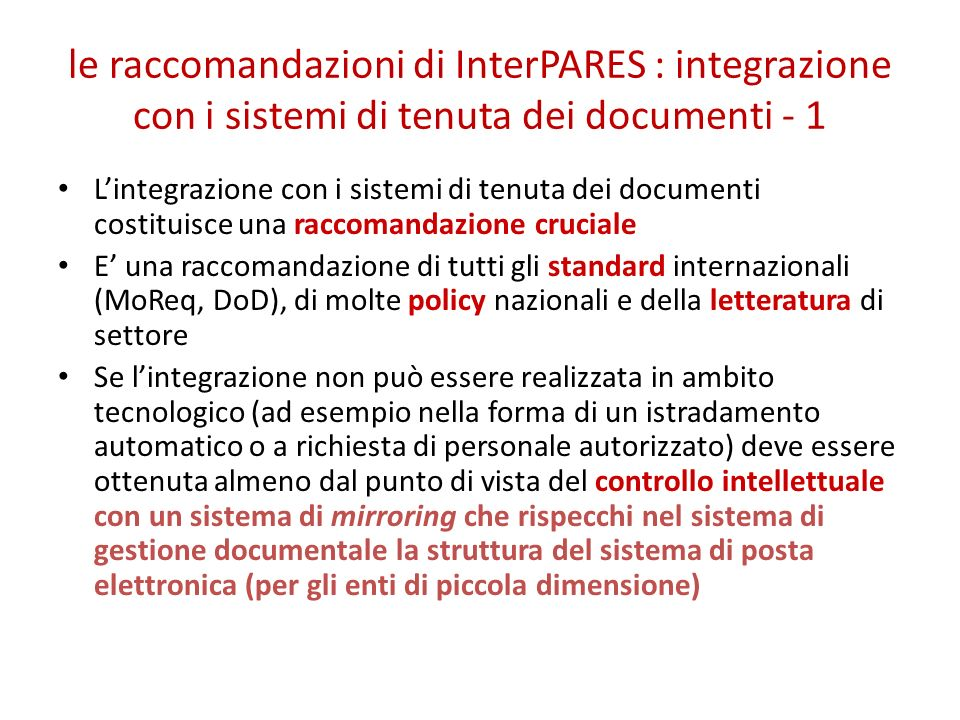 le raccomandazioni di InterPARES : integrazione con i sistemi di tenuta dei documenti - 1