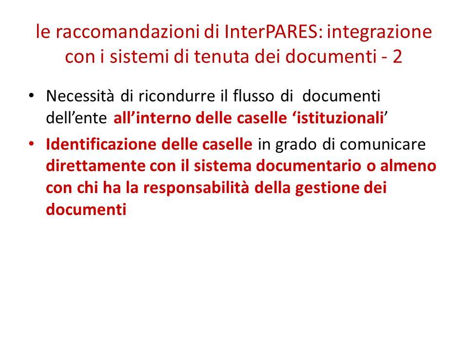 le raccomandazioni di InterPARES: integrazione con i sistemi di tenuta dei documenti - 2