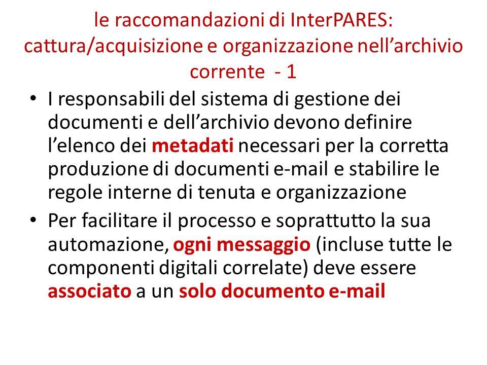 le raccomandazioni di InterPARES: cattura/acquisizione e organizzazione nell'archivio corrente - 1