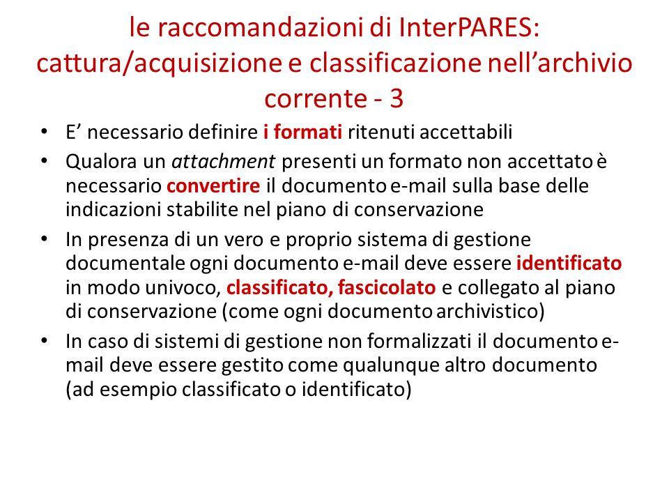 le raccomandazioni di InterPARES: cattura/acquisizione e classificazione nell'archivio corrente - 3