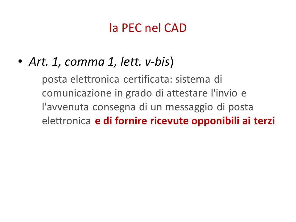 la PEC nel CAD Art. 1, comma 1, lett. v-bis)