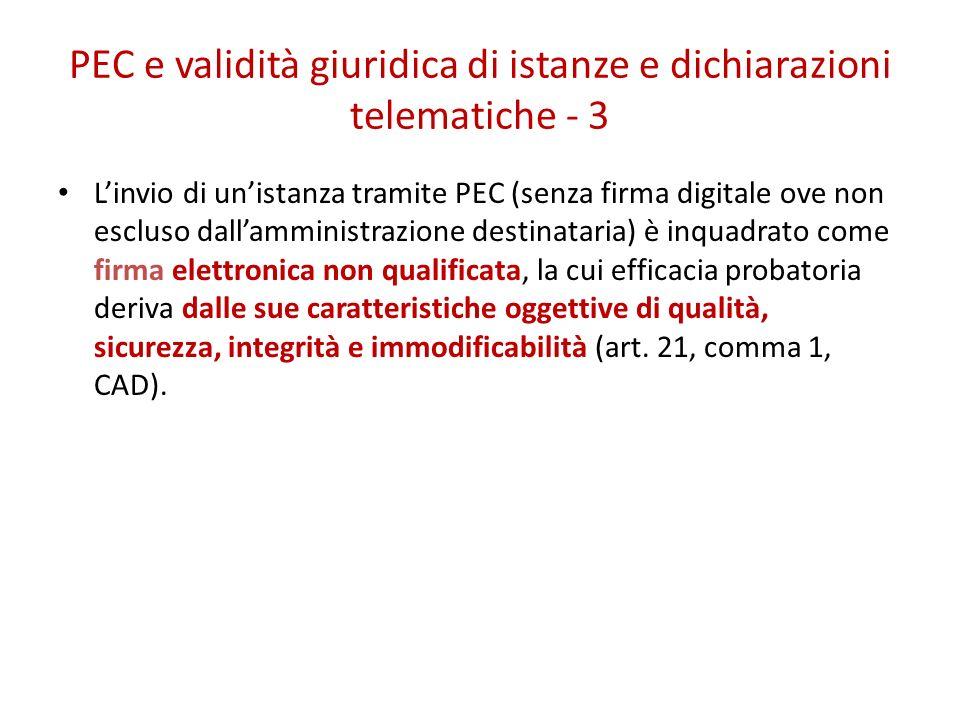 PEC e validità giuridica di istanze e dichiarazioni telematiche - 3