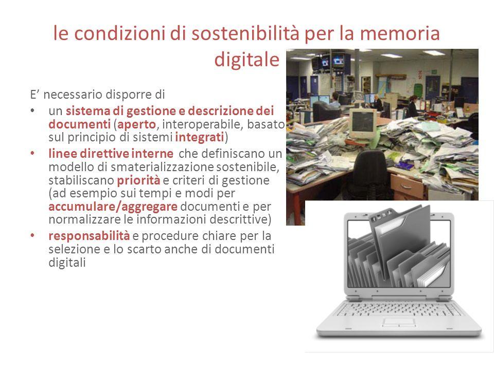 le condizioni di sostenibilità per la memoria digitale