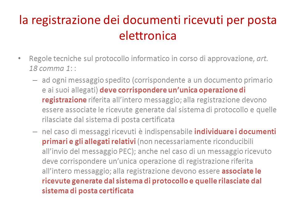 la registrazione dei documenti ricevuti per posta elettronica