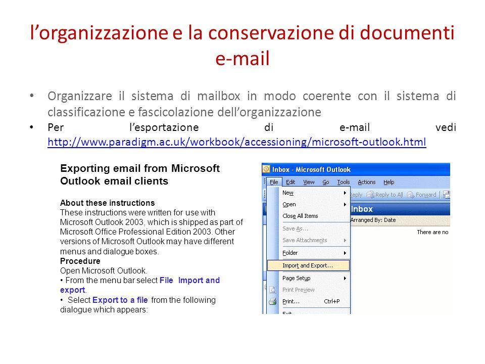 l'organizzazione e la conservazione di documenti e-mail