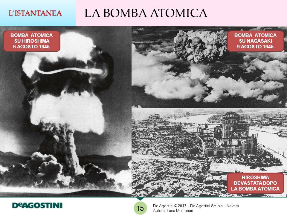 LA BOMBA ATOMICA L'ISTANTANEA 15 BOMBA ATOMICA SU HIROSHIMA
