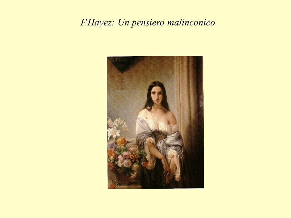 F.Hayez: Un pensiero malinconico