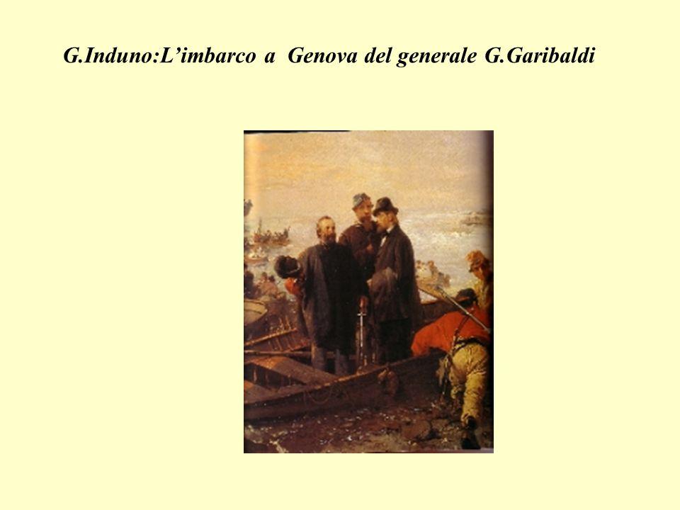 G.Induno:L'imbarco a Genova del generale G.Garibaldi