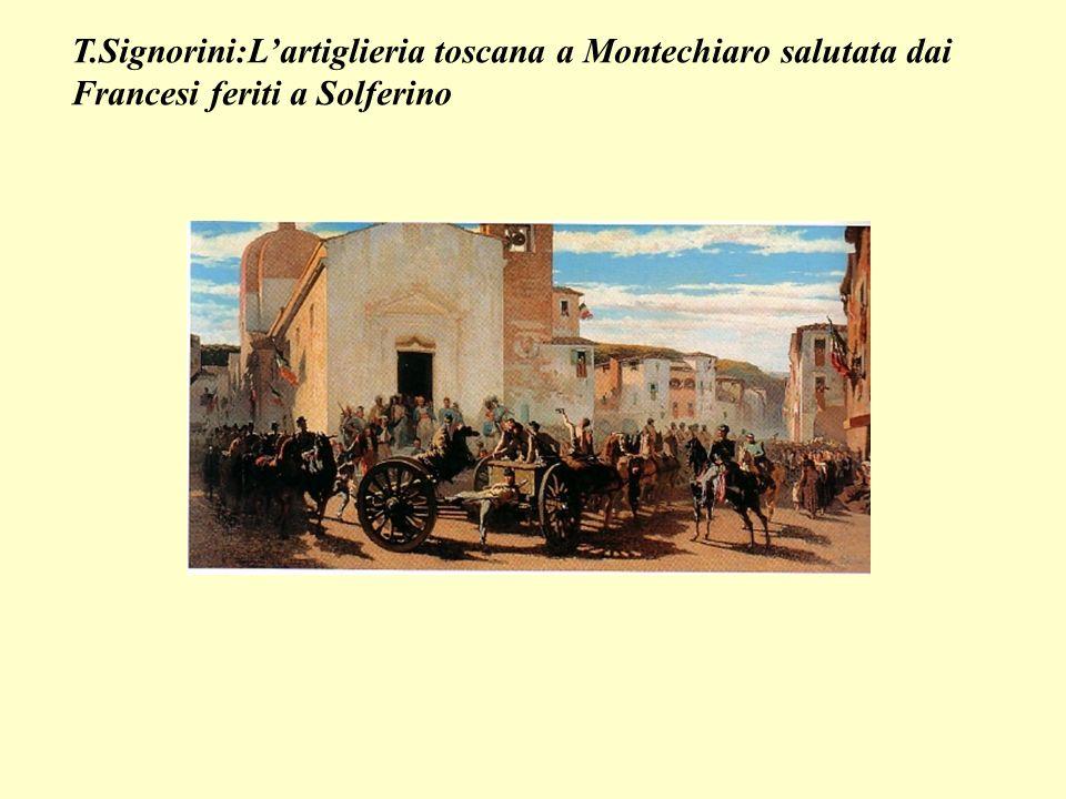 T.Signorini:L'artiglieria toscana a Montechiaro salutata dai