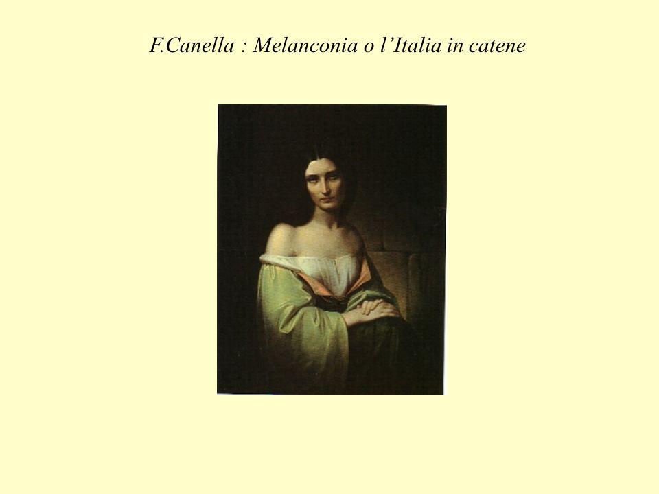 F.Canella : Melanconia o l'Italia in catene