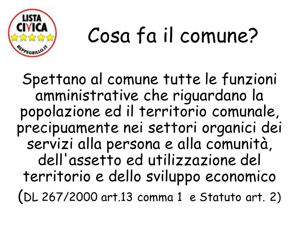 (DL 267/2000 art.13 comma 1 e Statuto art. 2)