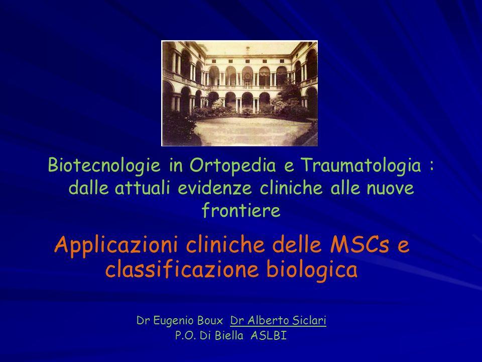 Applicazioni cliniche delle MSCs e classificazione biologica
