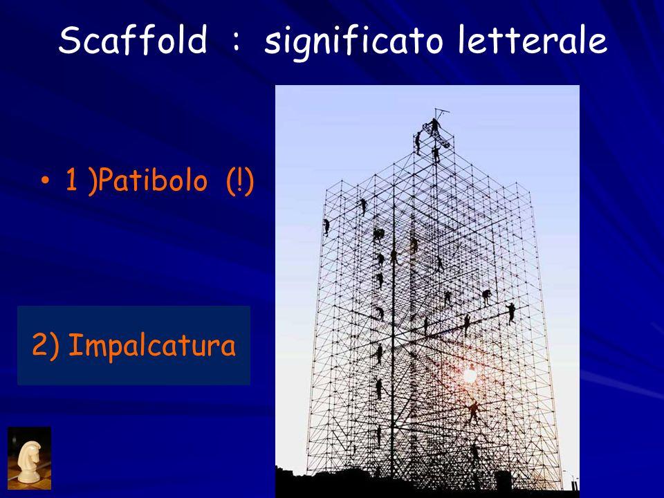 Scaffold : significato letterale