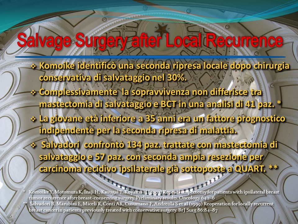 Salvage Surgery after Local Recurrence