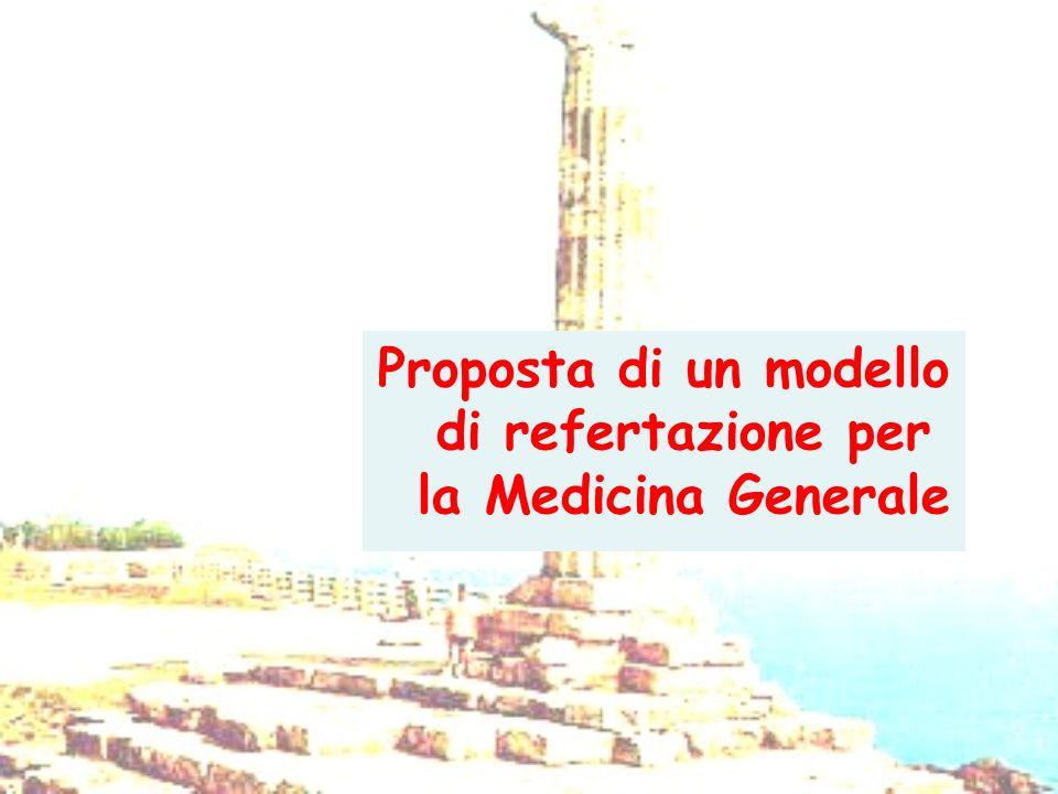 Proposta di un modello di refertazione per la Medicina Generale