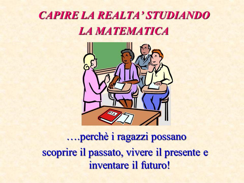 CAPIRE LA REALTA' STUDIANDO