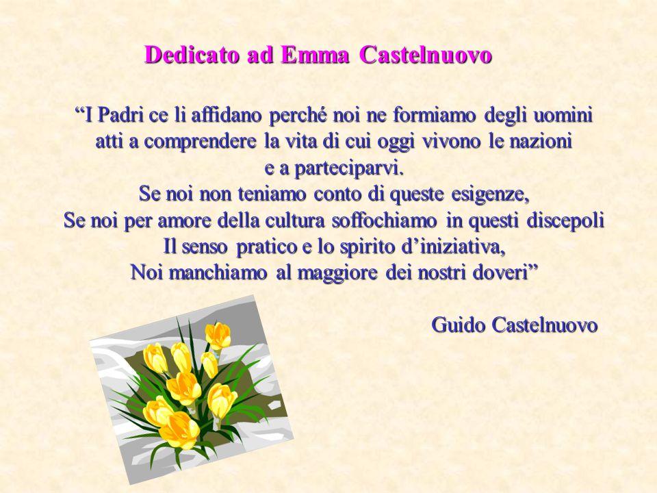 Dedicato ad Emma Castelnuovo